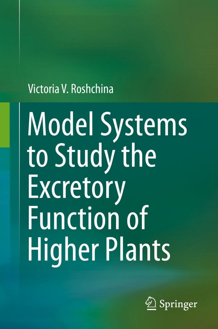 Model Systems to Study the Excretory Function of Higher Plants