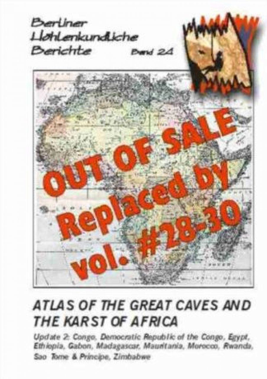 Berliner Höhlenkundliche Berichte, Volume 24: Atlas of the Great Caves and the Karst of Africa, Update 2