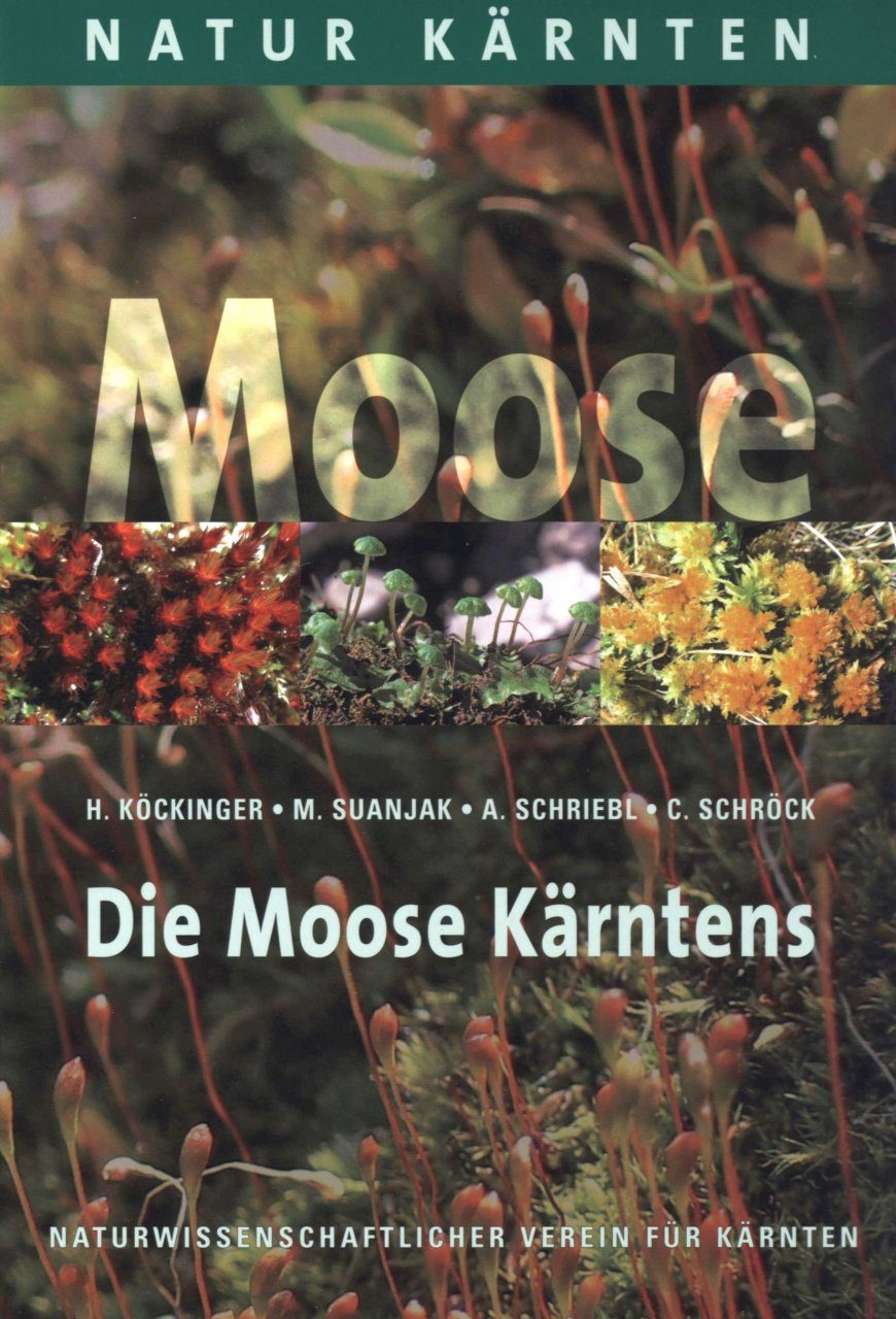 Die Moose Kärntens [The Mosses of Carinthia]