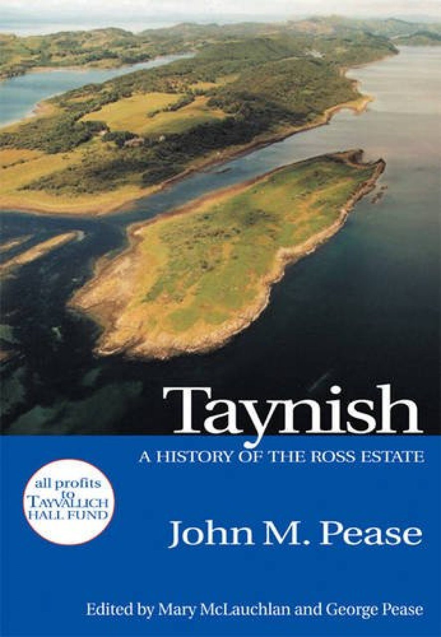 Taynish: A History of the Ross Estate