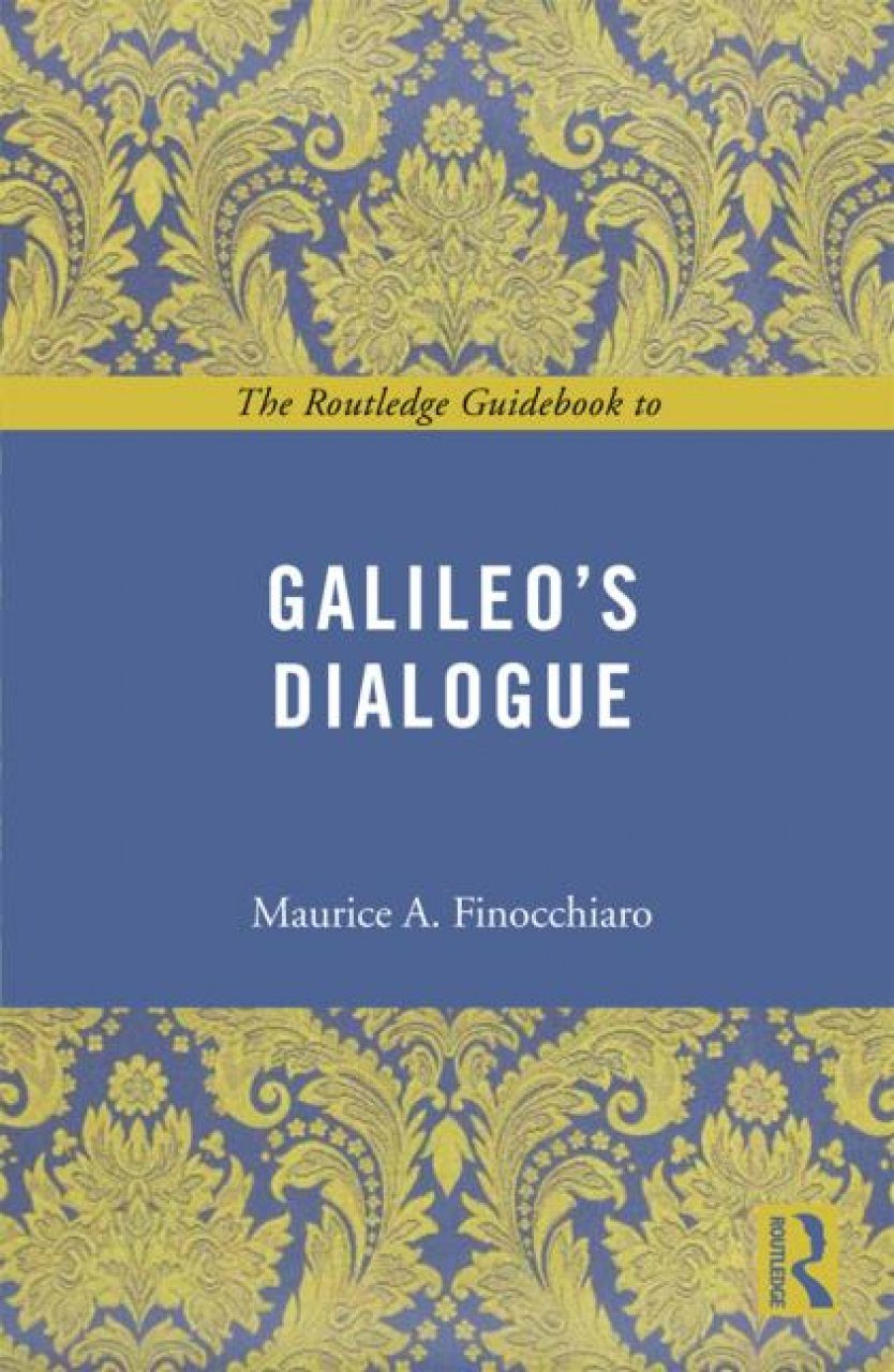 The Routledge Guidebook to Galileo's Dialogue