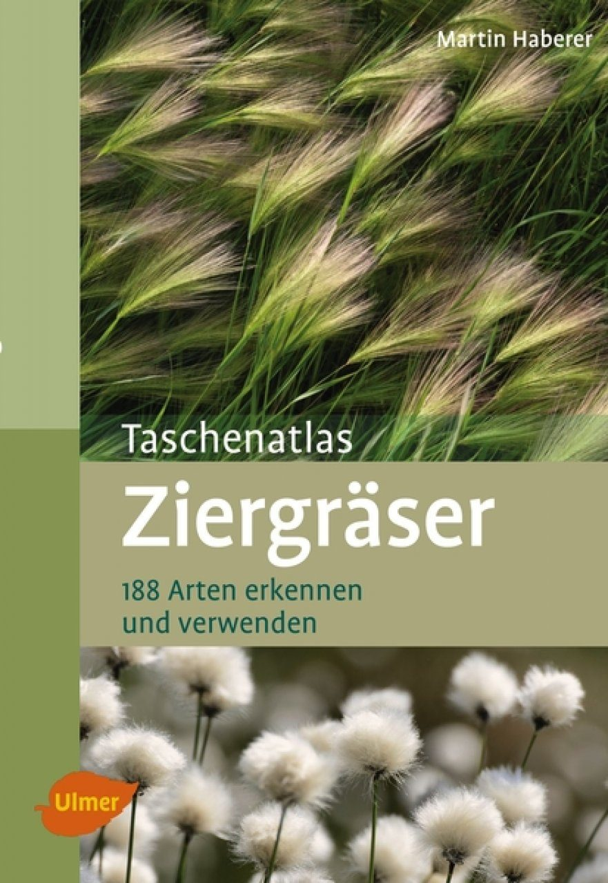 Taschenatlas Ziergräser [Pocket Guide to Ornamental Grasses]