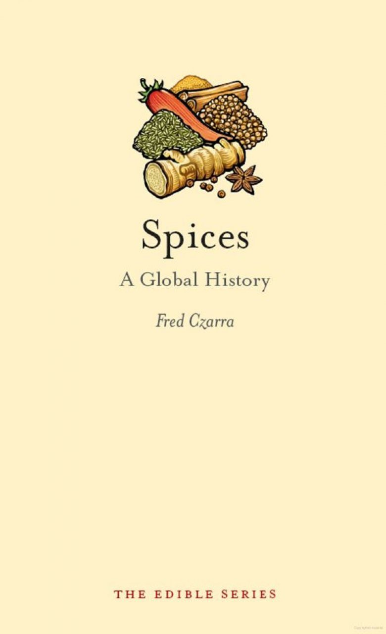 Spices: A Global History