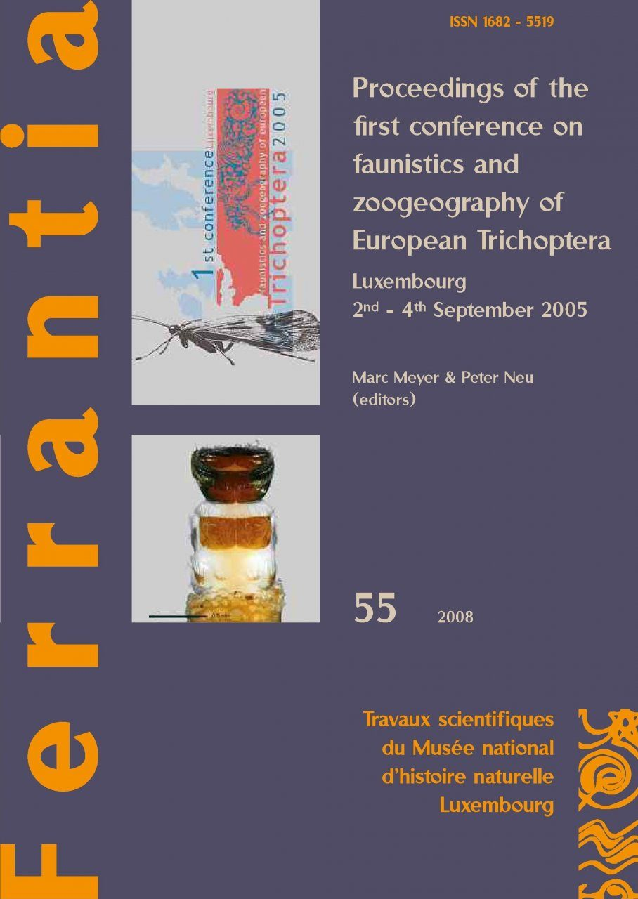 Ferrantia, Volume 55: Proceedings of the First Conference on Faunistics and Zoogeography of European Trichoptera