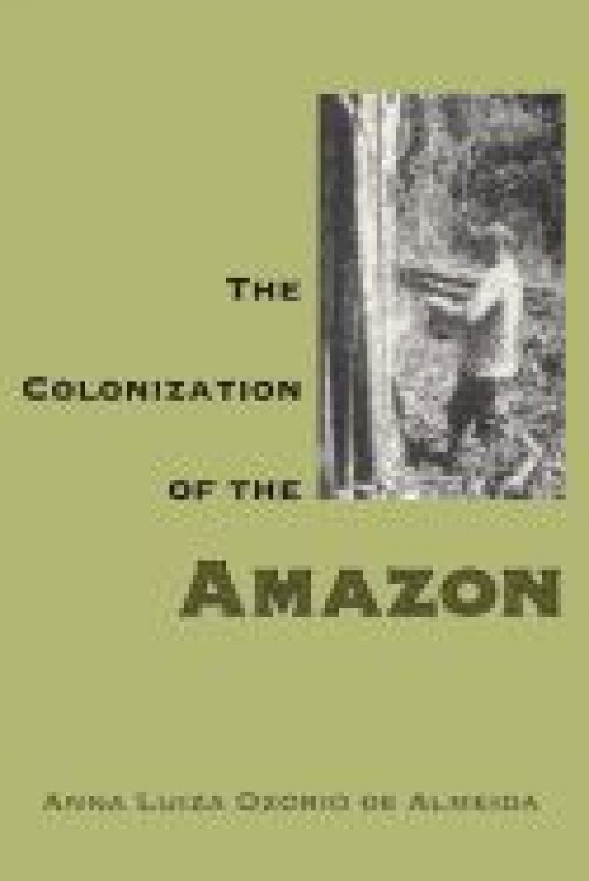 The Colonization of the Amazon