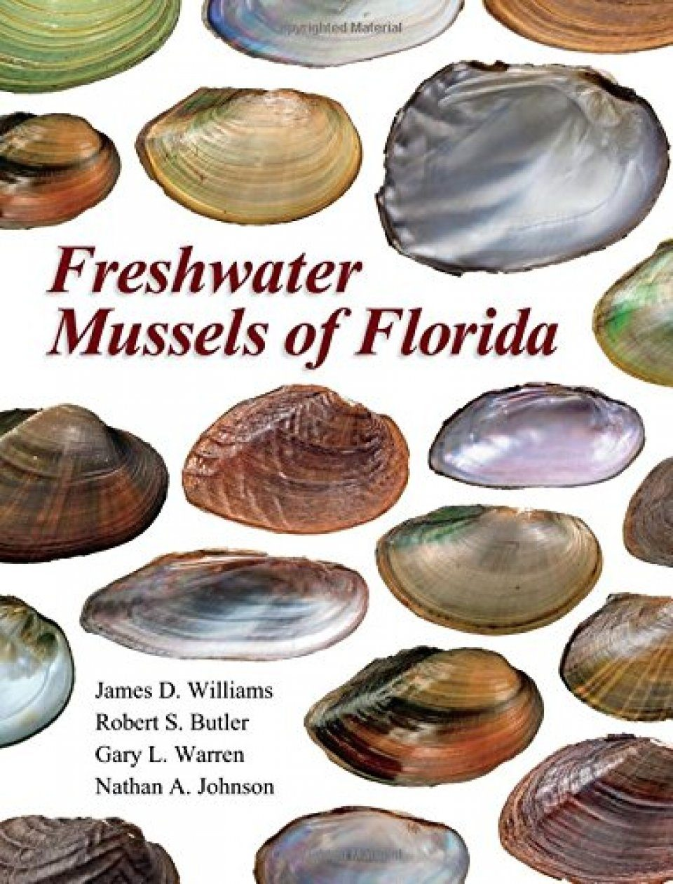 Freshwater Mussels of Florida: James D Williams, Robert S Butler ...