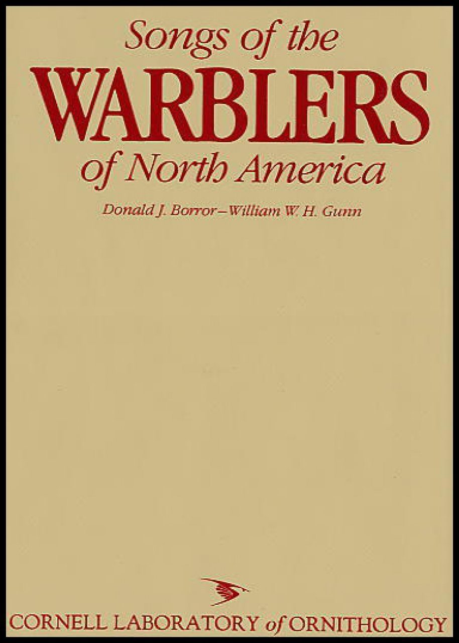 Songs of the Warblers of North America