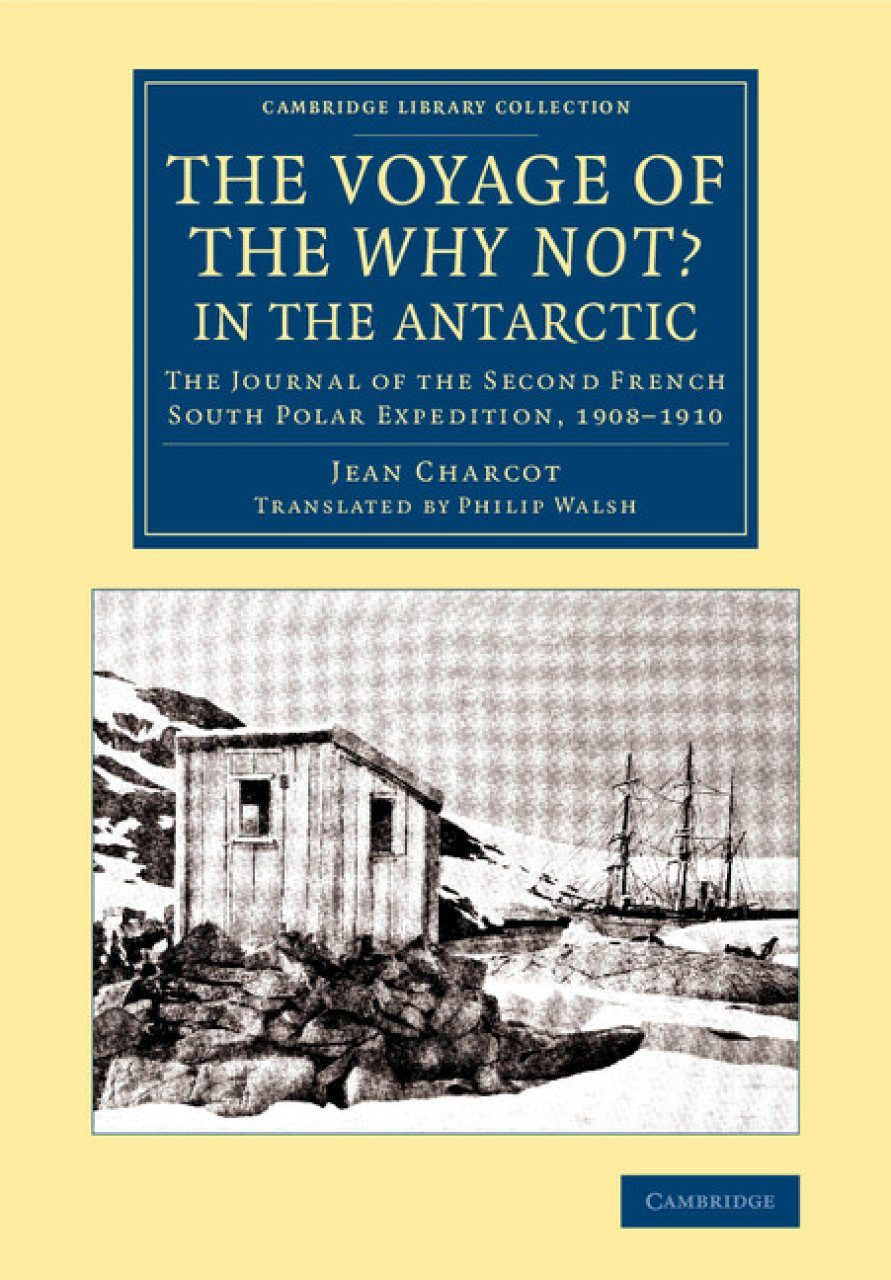 The Voyage of the 'Why Not?' in the Antarctic