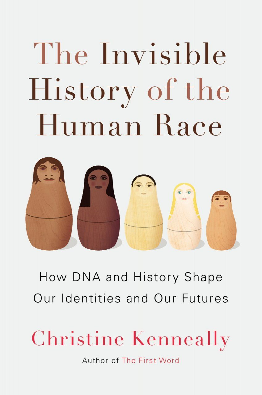 The Invisible History of the Human Race