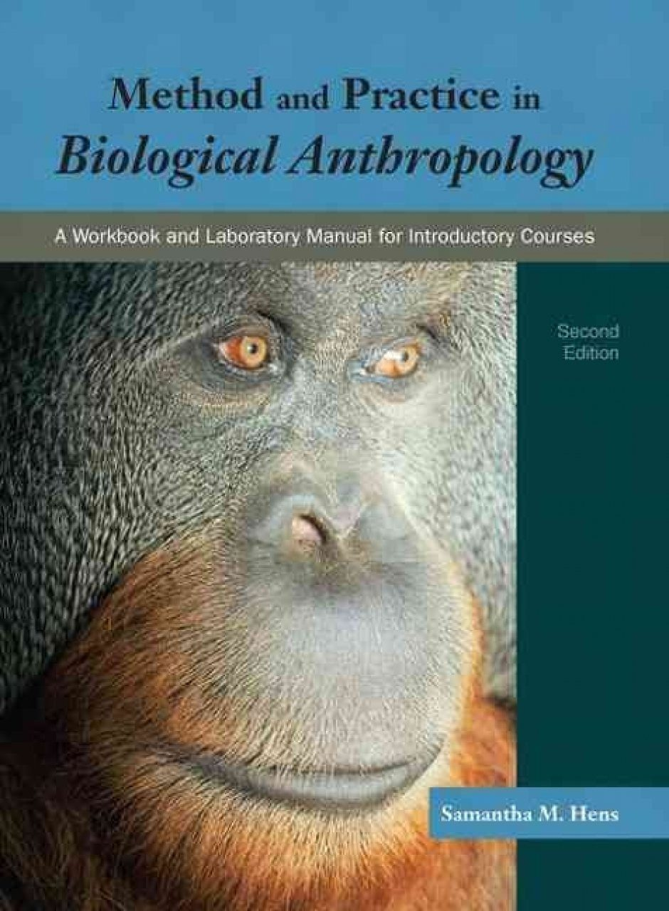 Method and Practice in Biological Anthropology