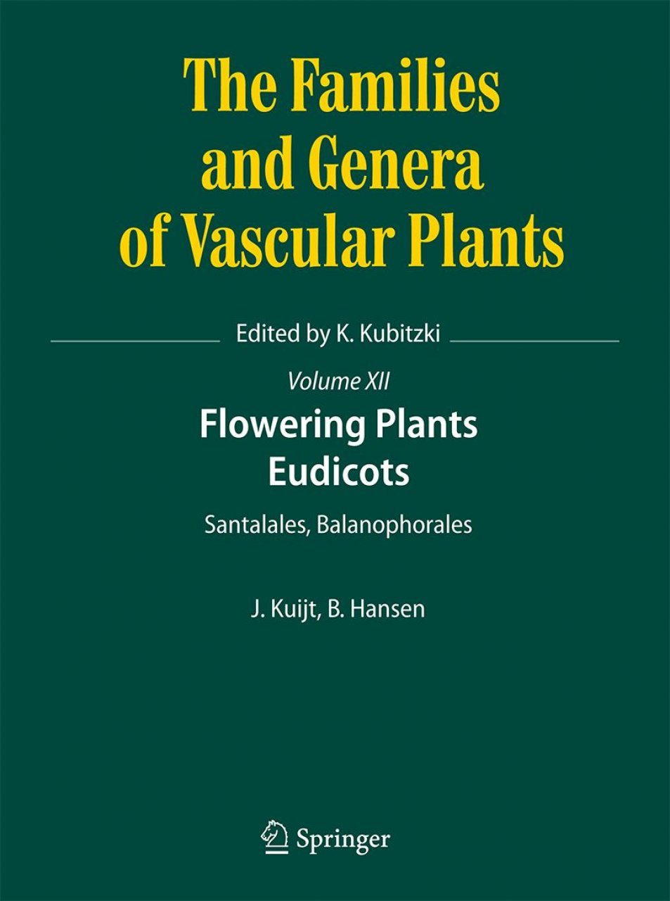 The Families and Genera of Vascular Plants, Volume 12