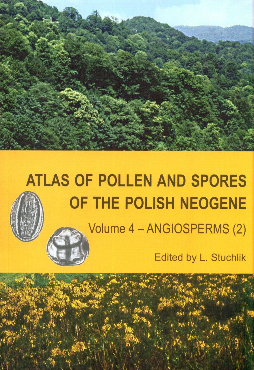 Atlas of Pollen and Spores of the Polish Neogene, Volume 4