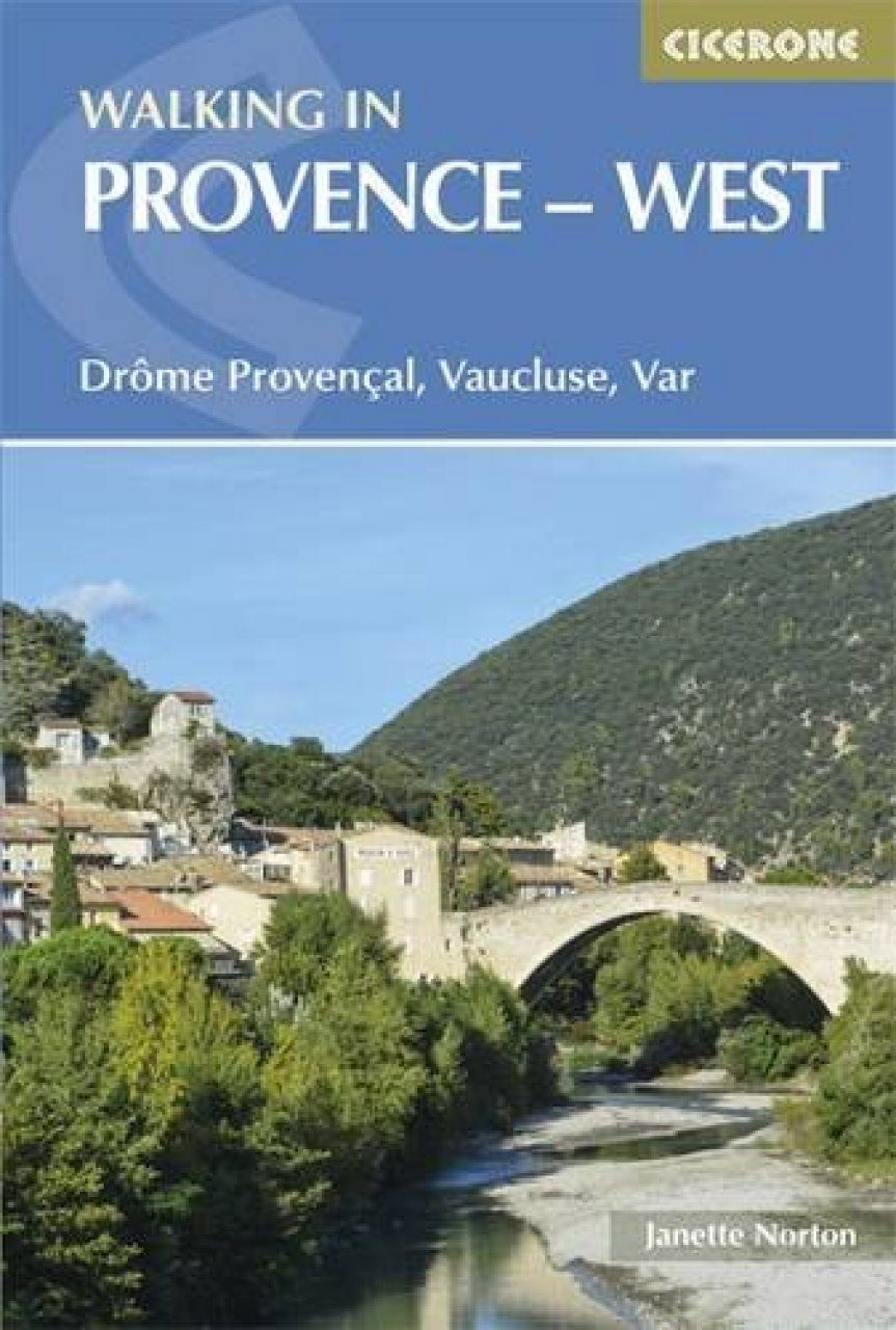 Cicerone Guides: Walking in Provence - West