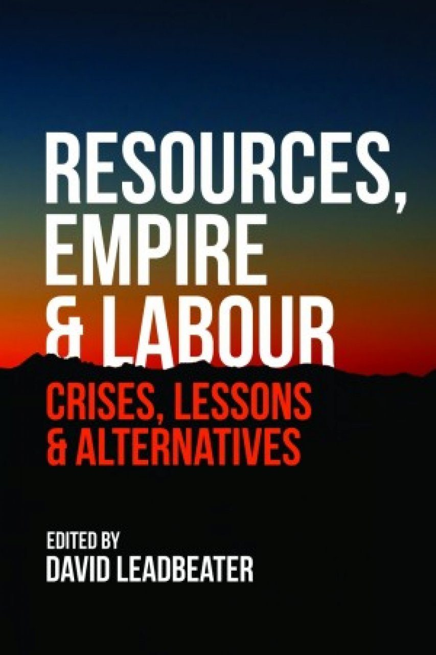Resources, Empire and Labour