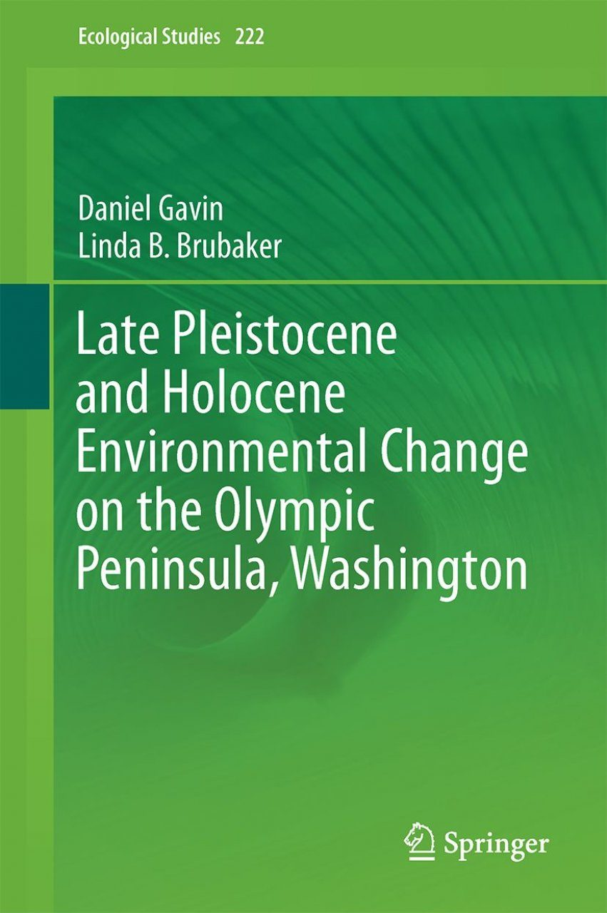 Late Pleistocene and Holocene Environmental Change on the Olympic Peninsula, Washington