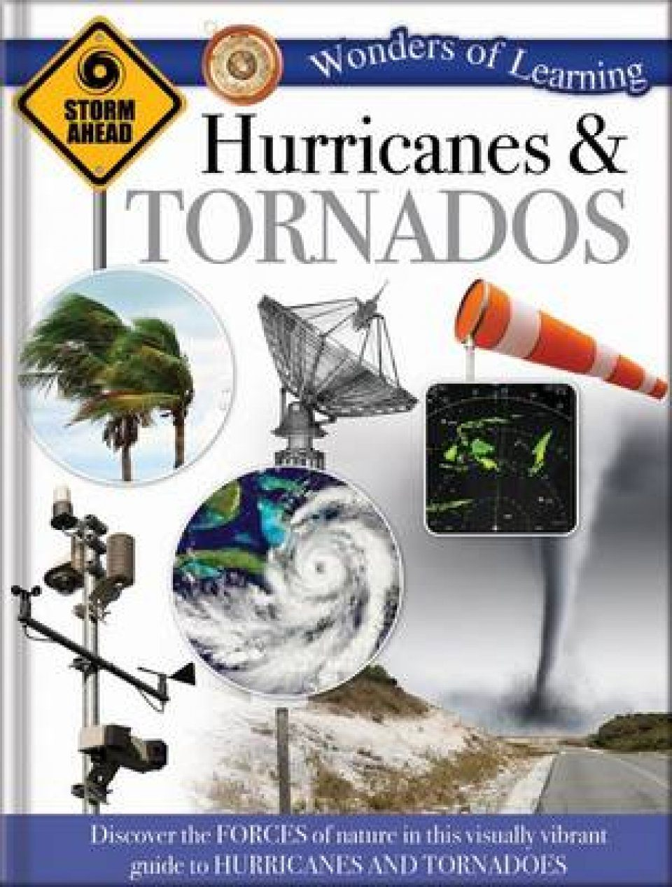 Wonders of Learning: Hurricans & Tornadoes