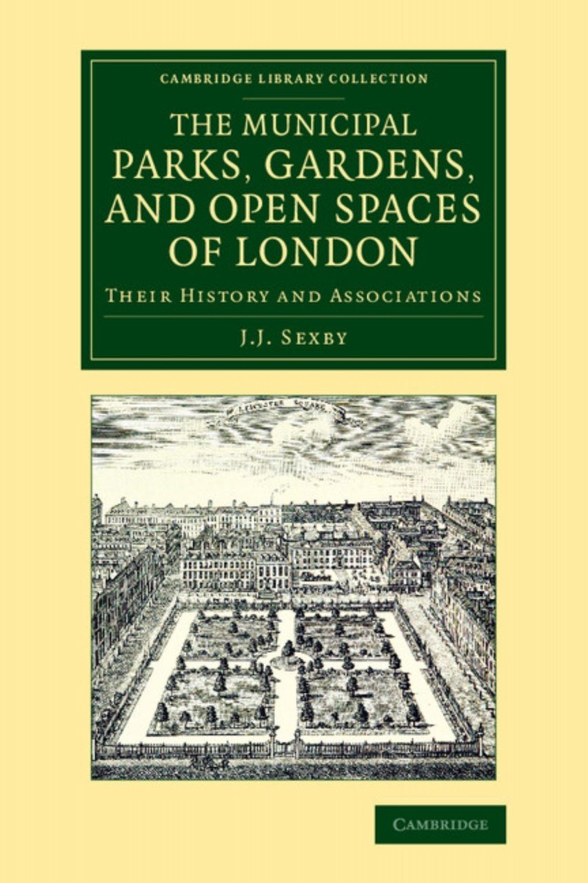 Municipal Parks, Gardens, and Open Spaces of London