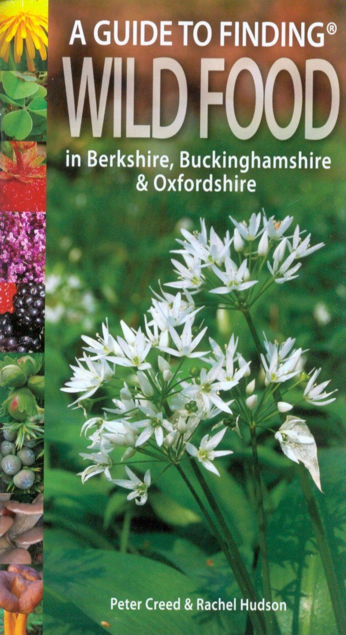 A Guide to Finding Wild Food in Berkshire, Buckinghamshire & Oxfordshire