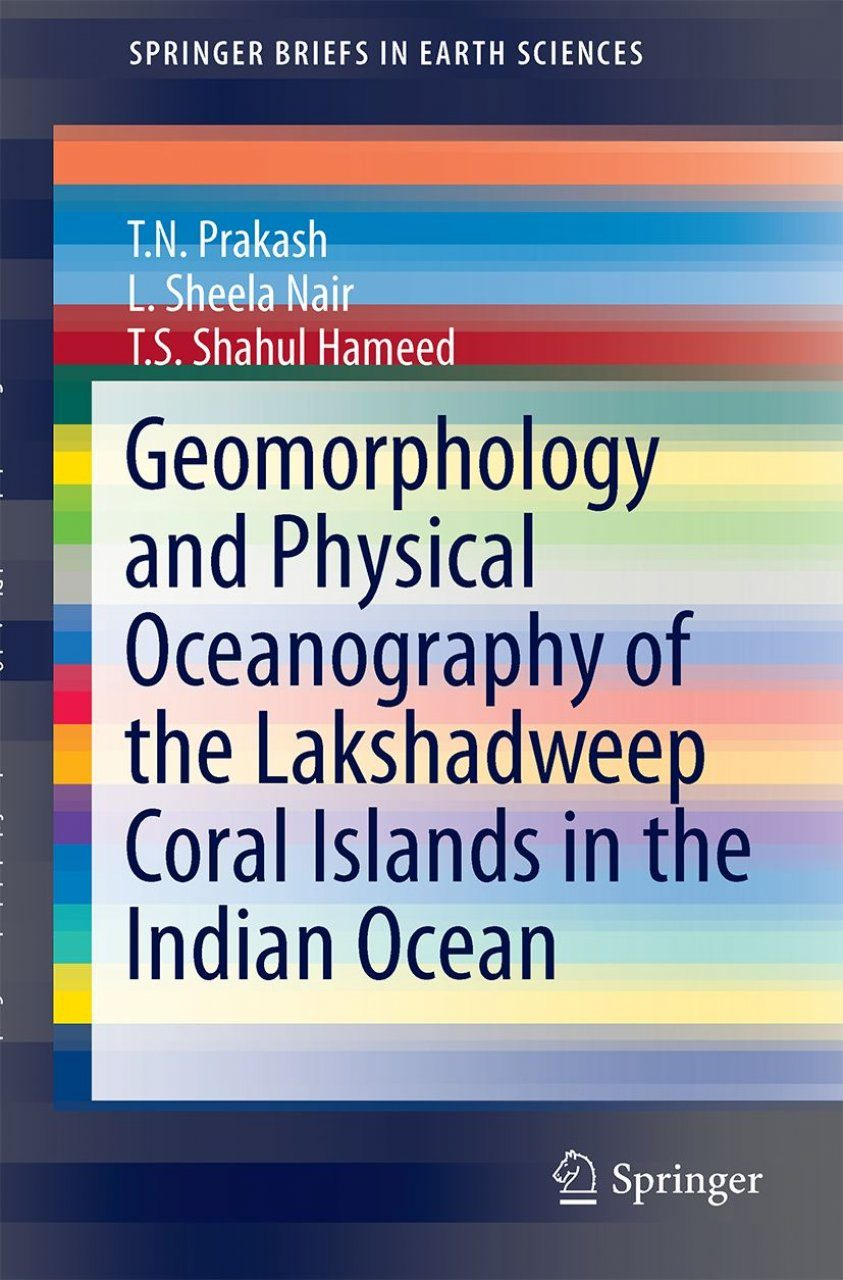 Geomorphology and Physical Oceanography of the Lakshadweep Coral Islands in the Indian Ocean