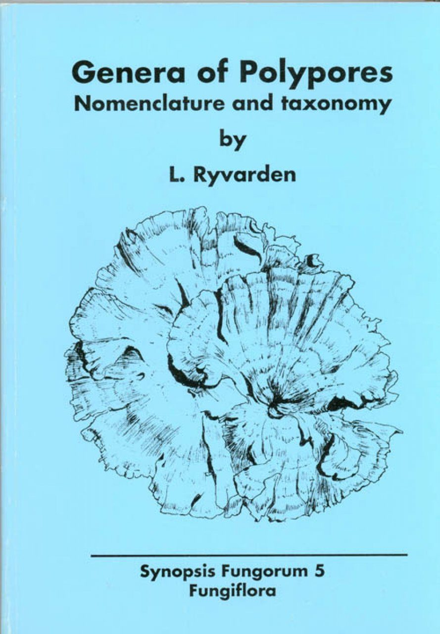 Synopsis Fungorum, Volume 5: Genera of Polypores, Nomenclature and Taxonomy