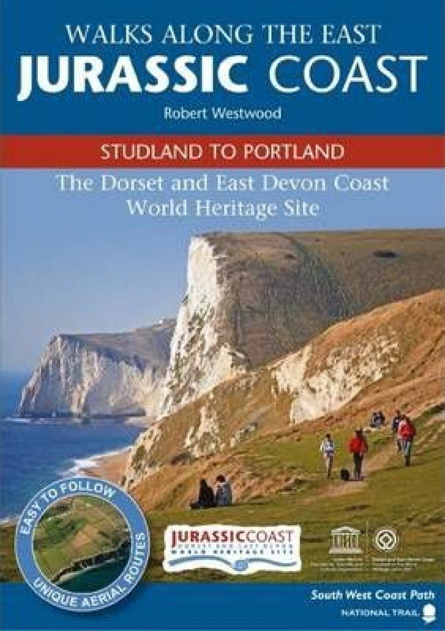 Walks Along the East Jurassic Coast: Studland to Portland