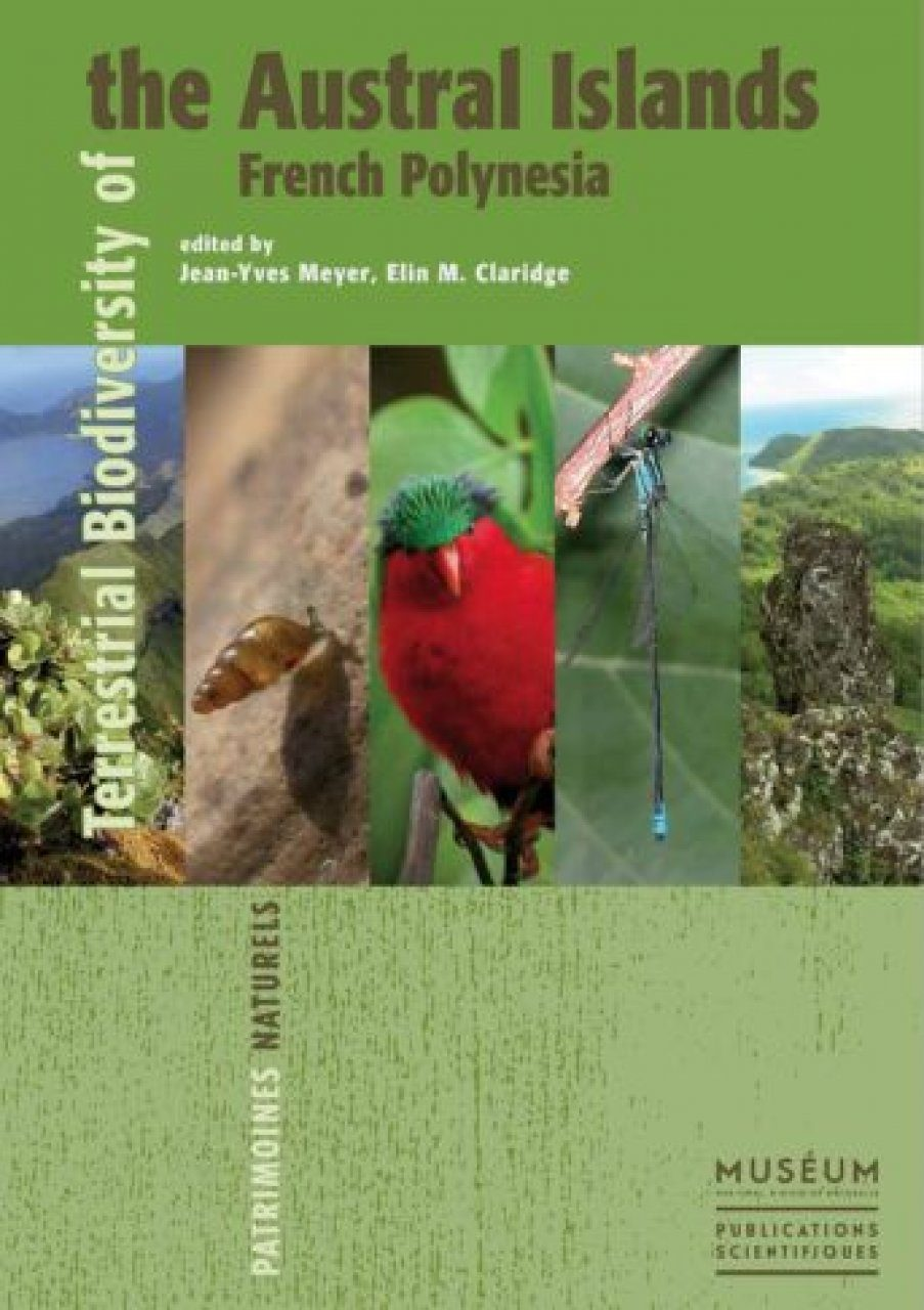 Terrestrial Biodiversity of the Austral Islands, French Polynesia