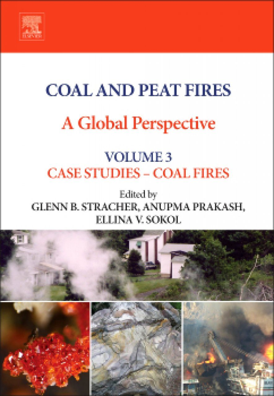 Coal and Peat Fires: A Global Perspective, Volume 3