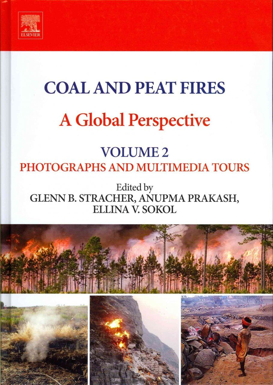 Coal and Peat Fires: A Global Perspective, Volume 2