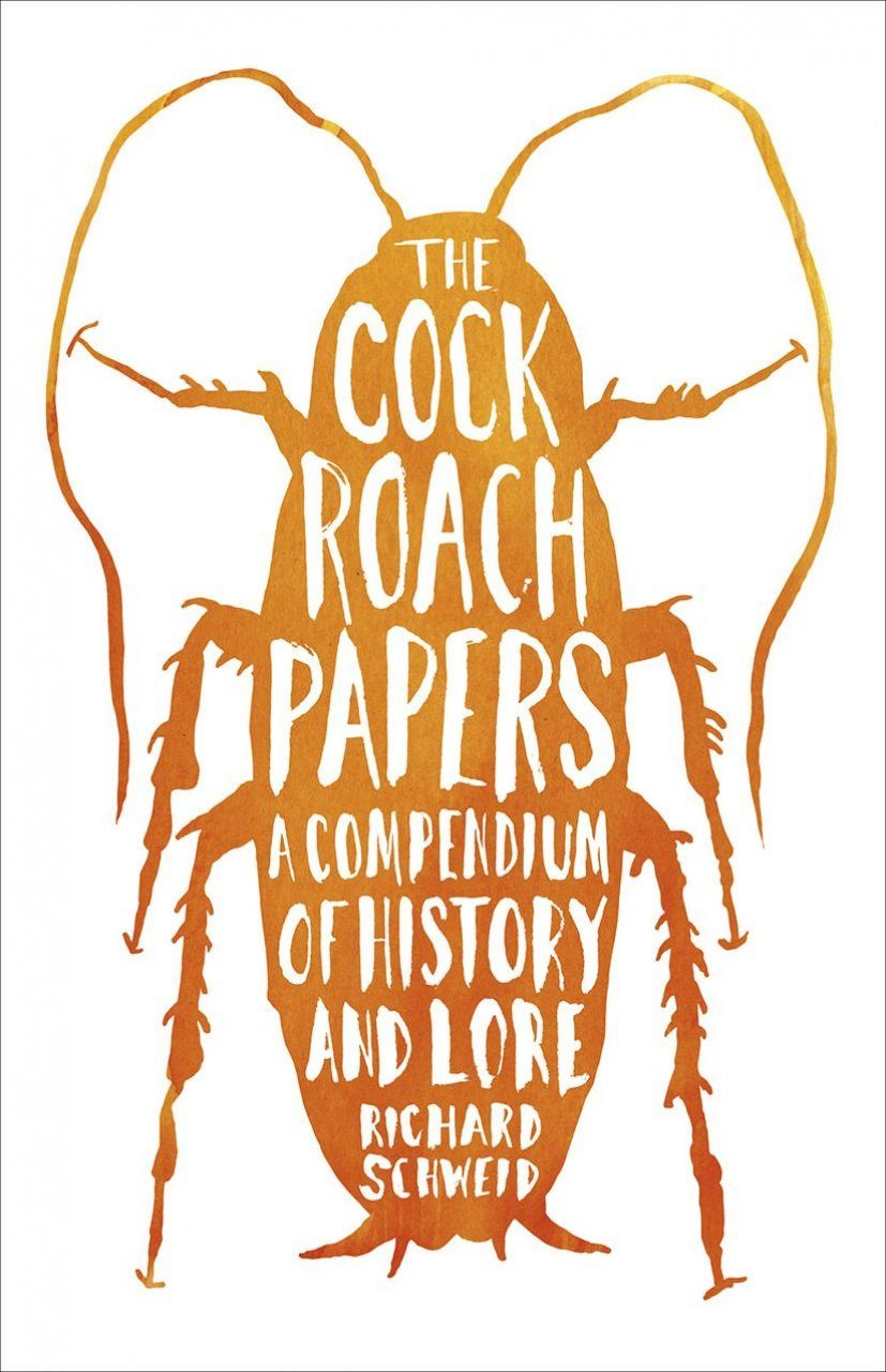 The Cockroach Papers