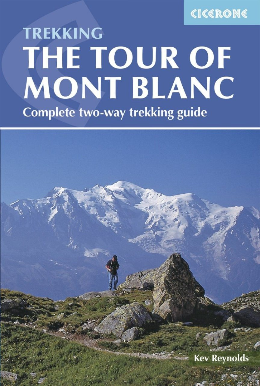 Cicerone Guides: The Tour of Mont Blanc