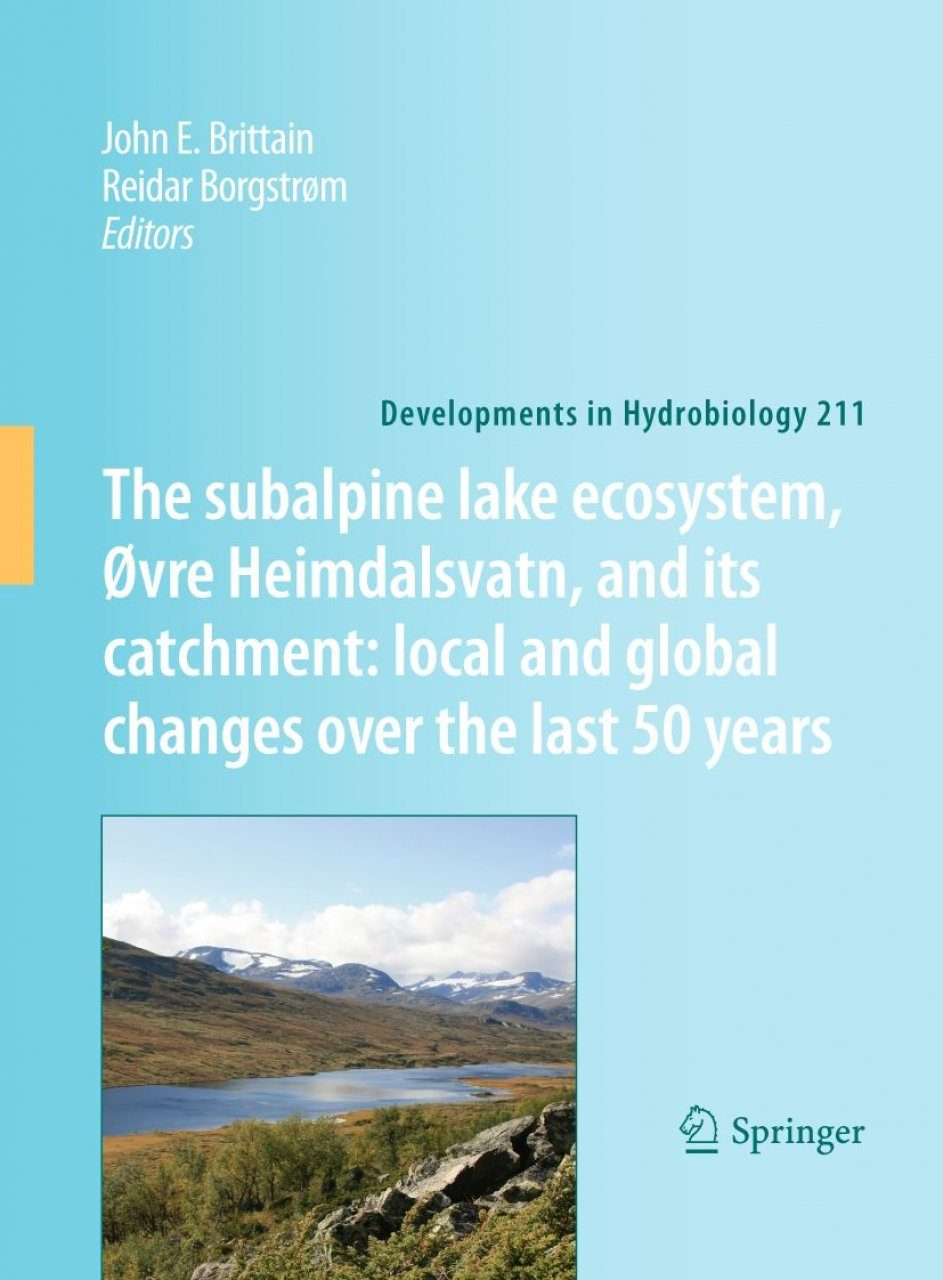 The Subalpine Lake Ecosystem, Øvre Heimdalsvatn, and its Catchment