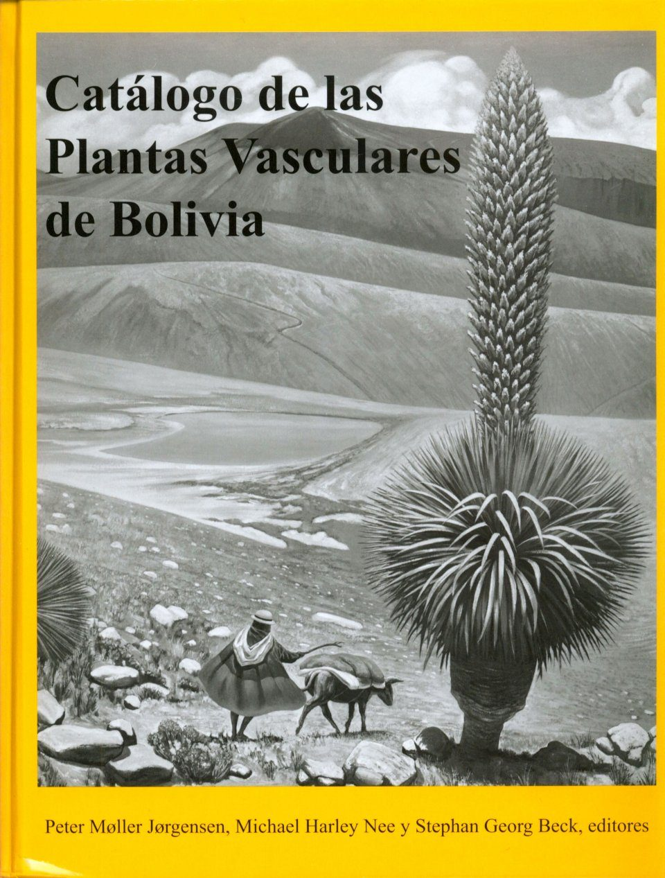 Catálogo de las Plantas Vasculares de Bolivia [Catalogue of the Vascular Plants of Bolivia] (2-Volume Set)