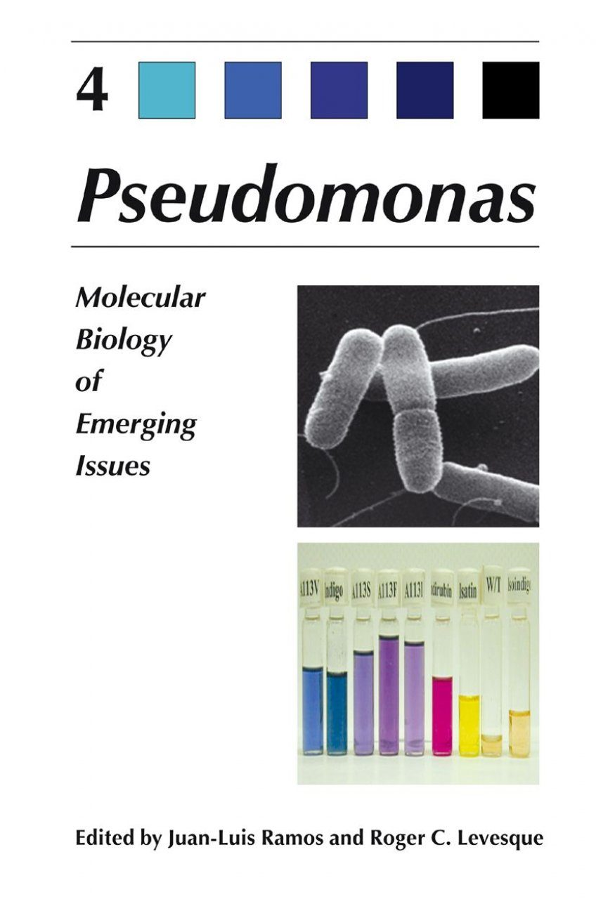 Pseudomonas, Volume 4: Molecular Biology of Emerging Issues
