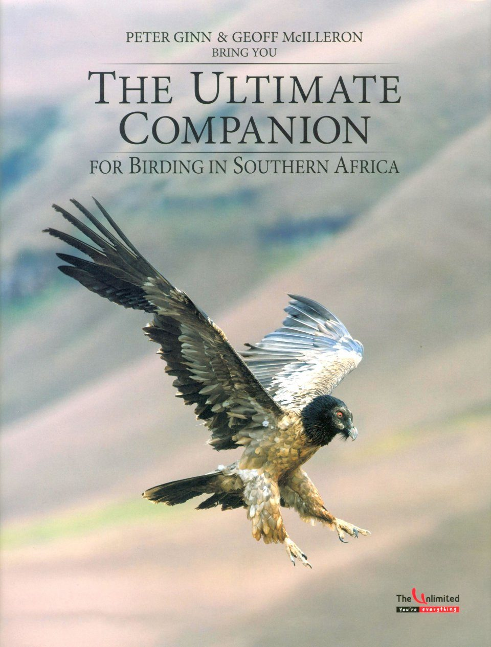 The Ultimate Companion for Birding in Southern Africa (2-Volume Set)
