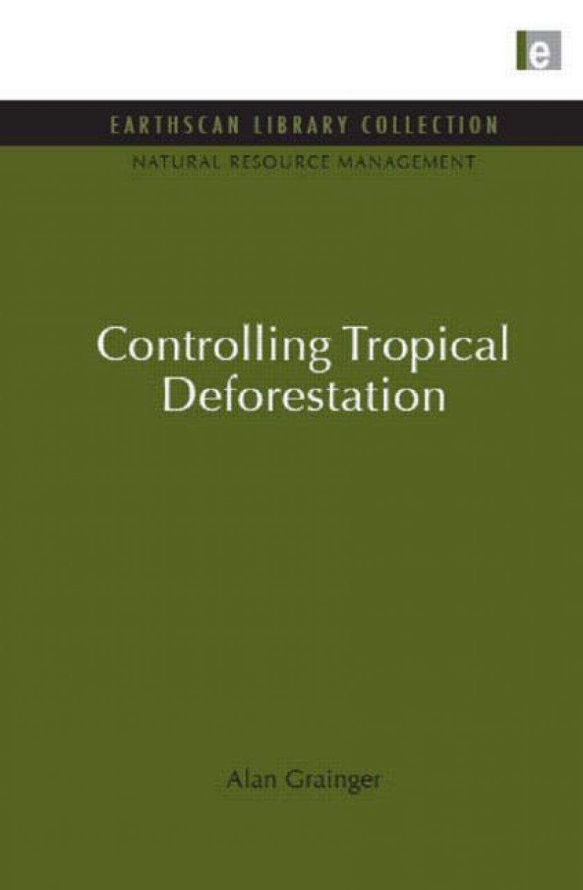 Controlling Tropical Deforestation