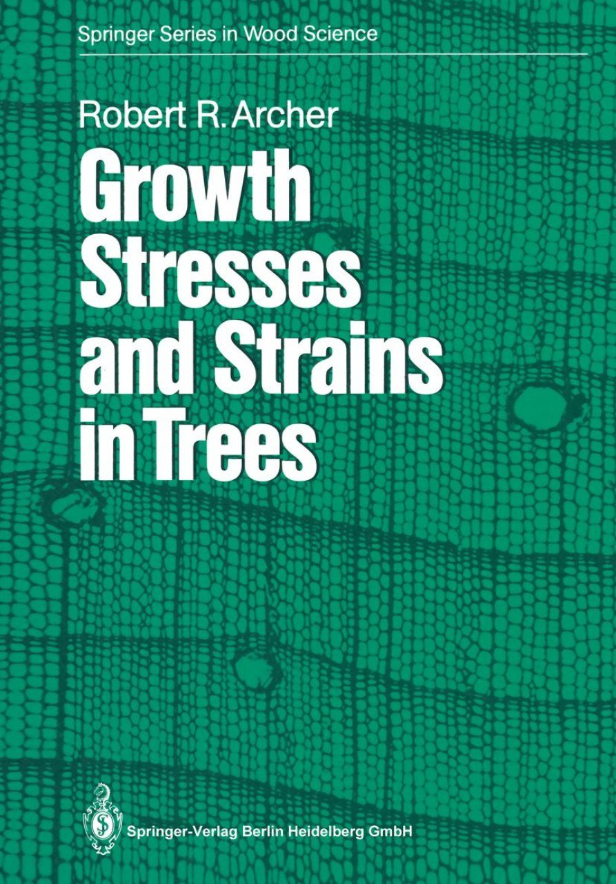 Growth Stresses and Strains in Trees