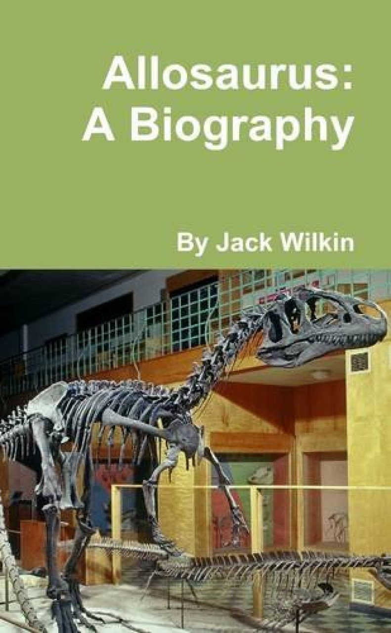 Allosaurus: A Biography