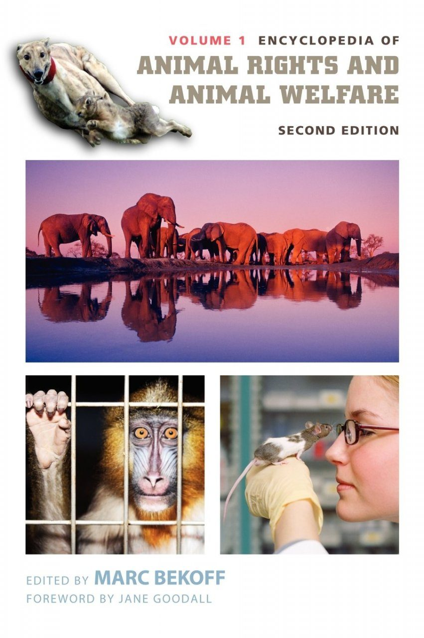 Encyclopedia of Animal Rights and Animal Welfare, Volume 1