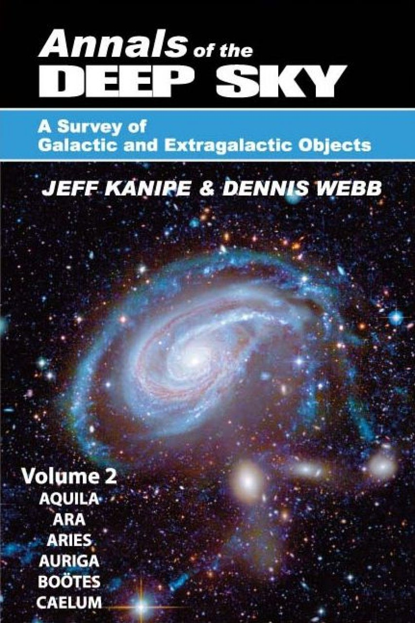 Annals of the Deep Sky – A Survey of Galactic and Extragalactic Objects, Volume 2