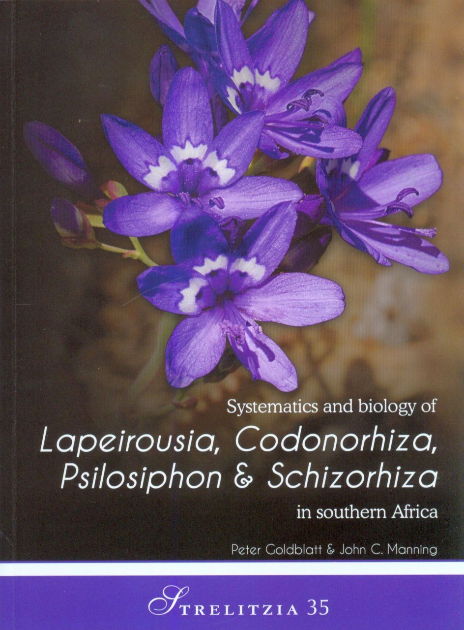 Systematics and Biology of Lapeirousia, Codonorhiza, Psilosiphon & Schizorhiza in Southern Africa