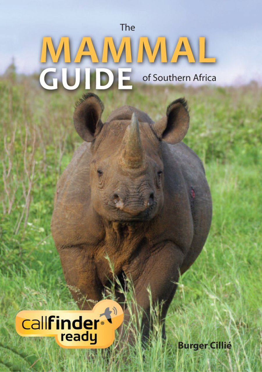 The Mammal Guide of Southern Africa (Book + Callfinder)
