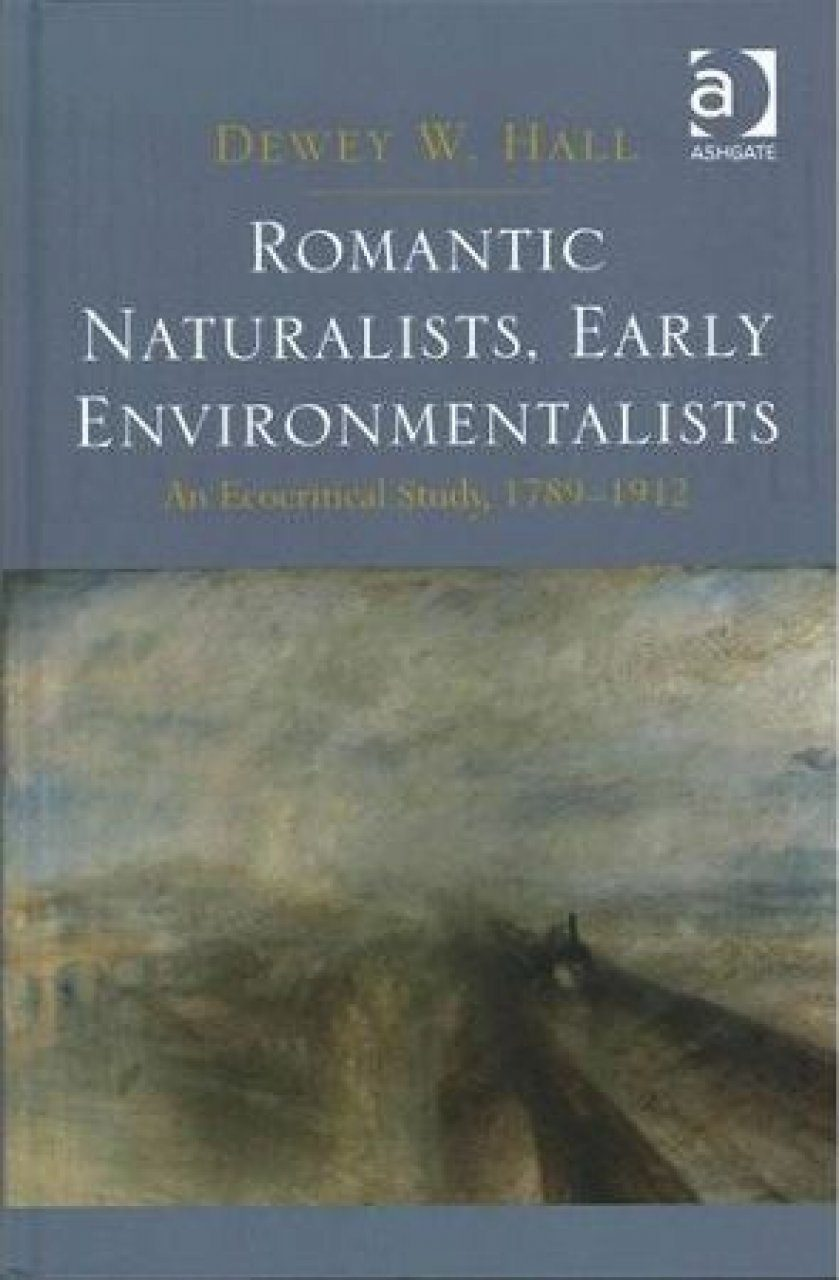 Romantic Naturalists, Early Environmentalists