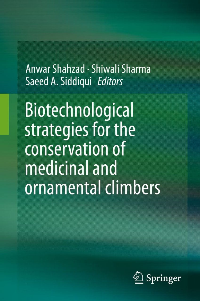 Biotechnological Strategies for the Conservation of Medicinal and Ornamental Climbers