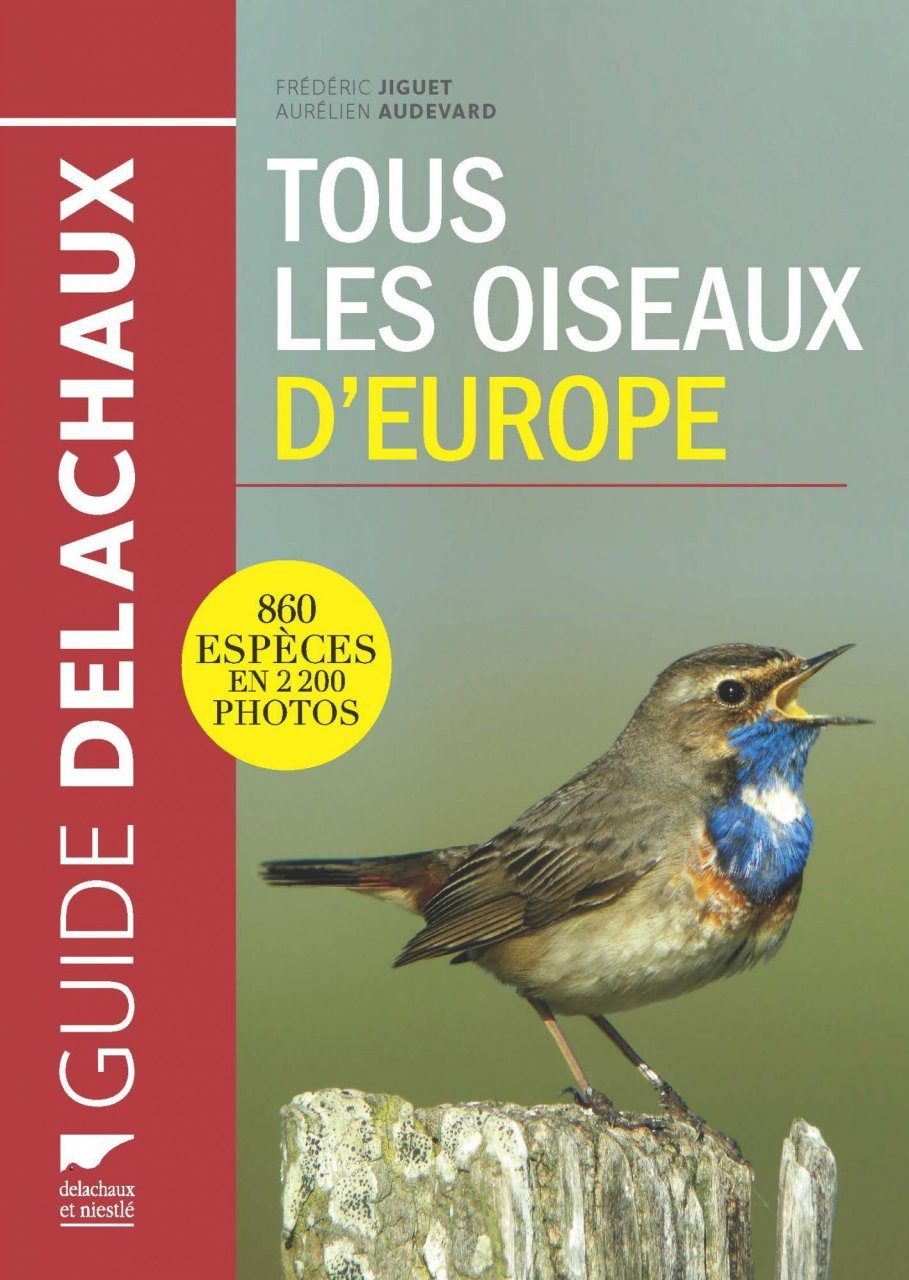 Tous les Oiseaux d'Europe [Birds of Europe, North Africa, and the Middle East]
