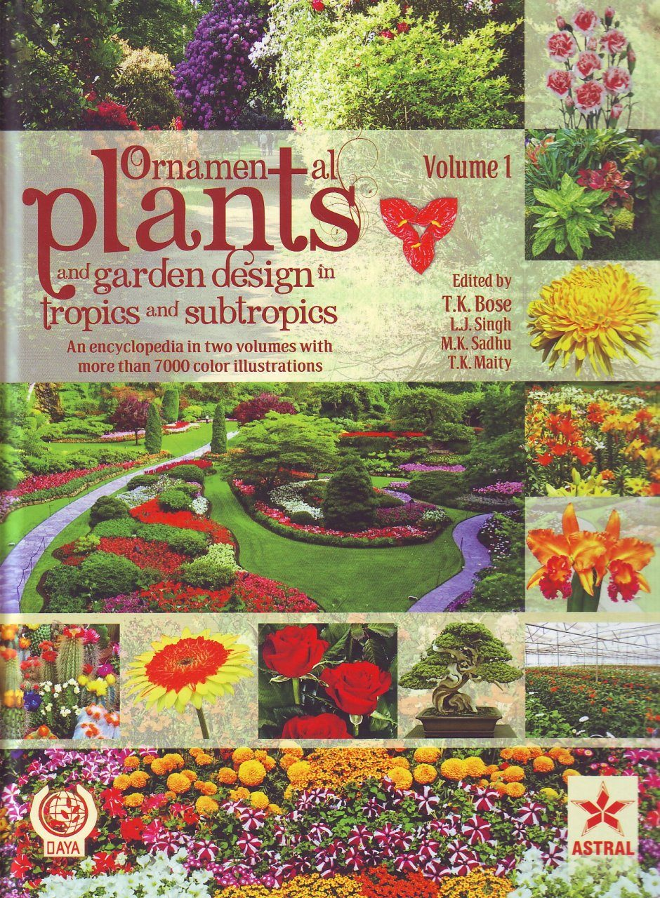 Ornamental Plants and Garden Design in Tropics and Subtropics (2-Volume Set)