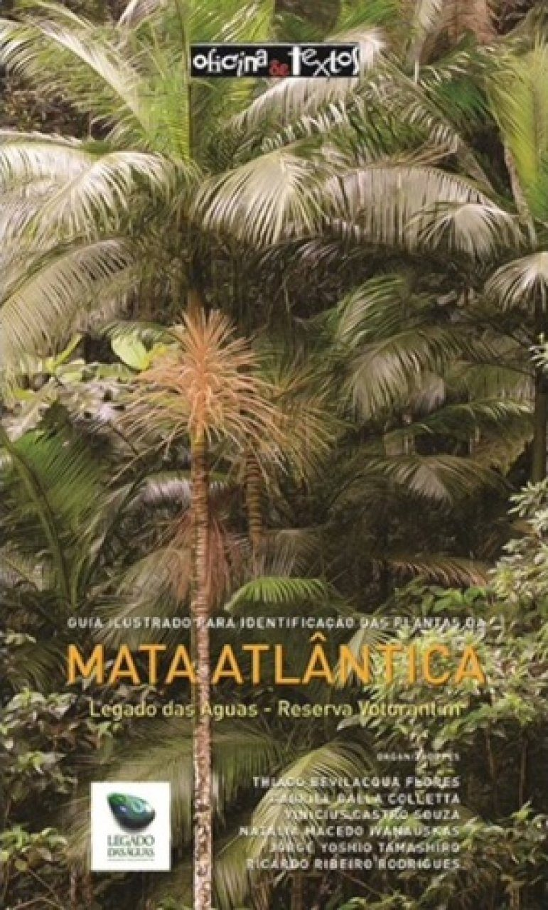 Guia Ilustrado para Identificação das Plantas da Mata Atlântica [Illustrated Identification Guide to the Plants of The Atlantic Forest]