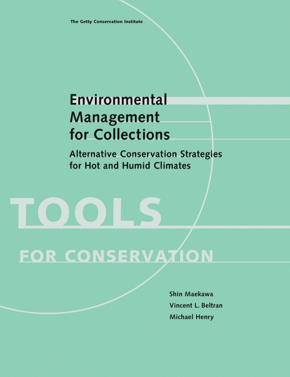 Environmental Management for Collections
