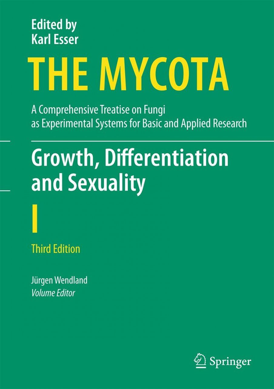 The Mycota, Volume 1: Growth, Differentiation and Sexuality