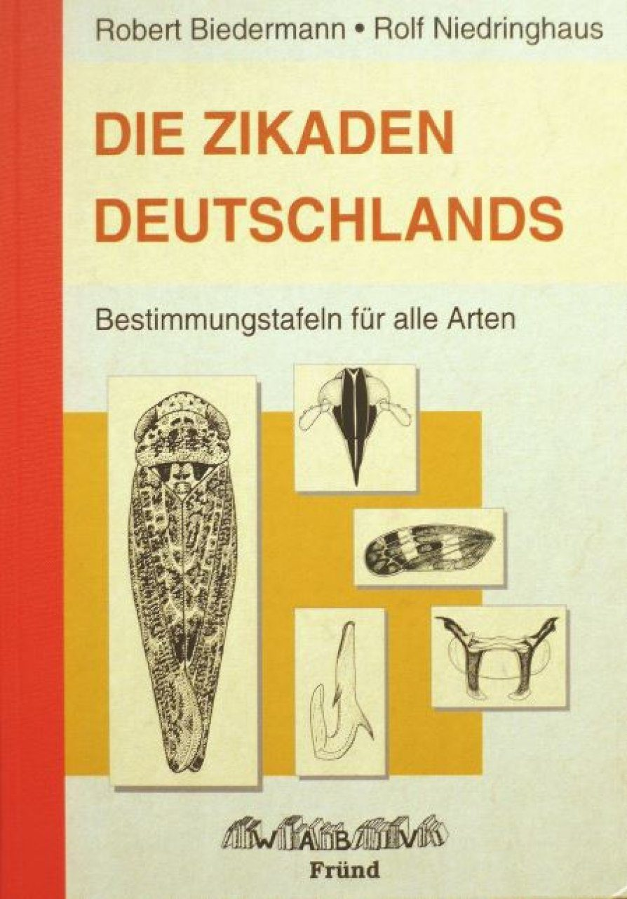 Die Zikaden Deutschlands: Bestimmungstafeln für alle Arten [The Plant- and Leafhoppers of Germany: Identification Key to all Species]
