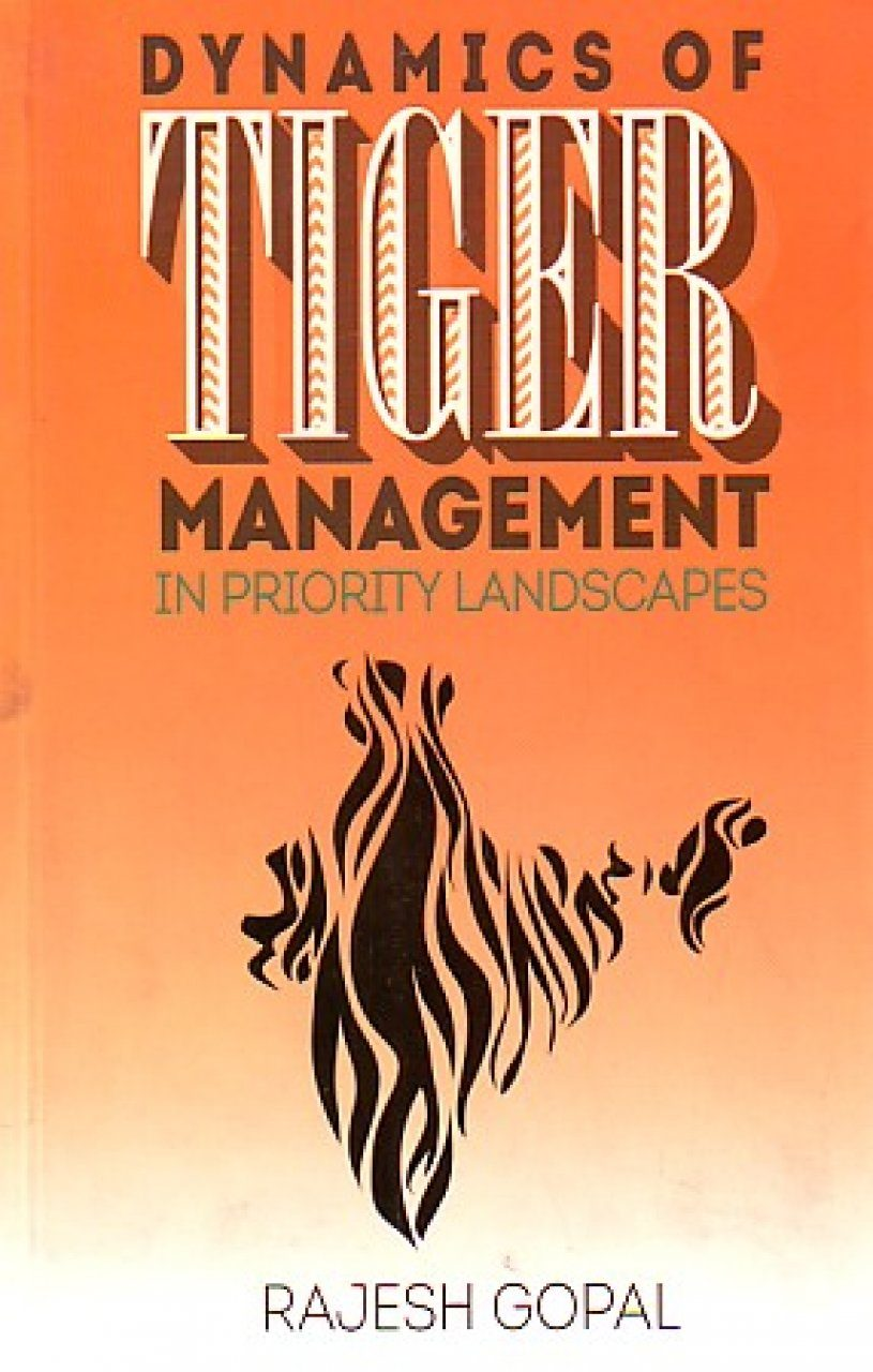 Dynamics of Tiger Management in Priority Landscapes